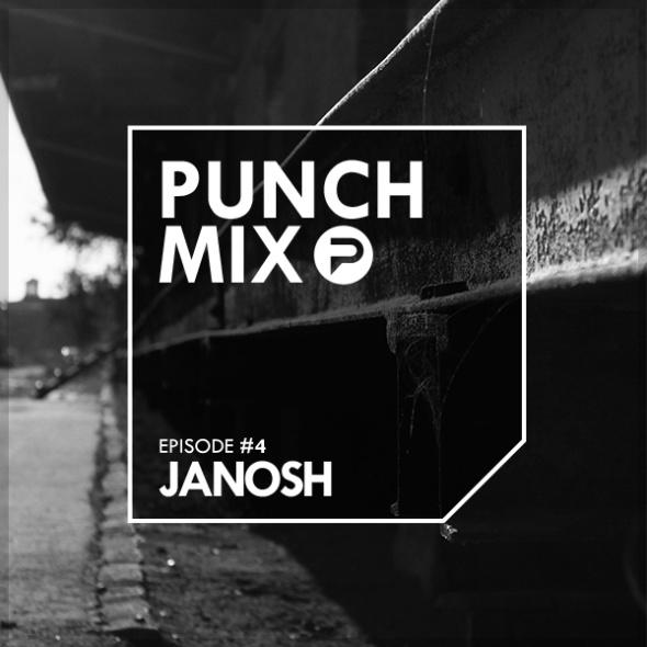 PunchMix Episode 4 – Janosh