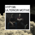 Ulterior Motive – Hyp 198 Mix