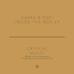 Kasra & Enei – Inside The Box EP