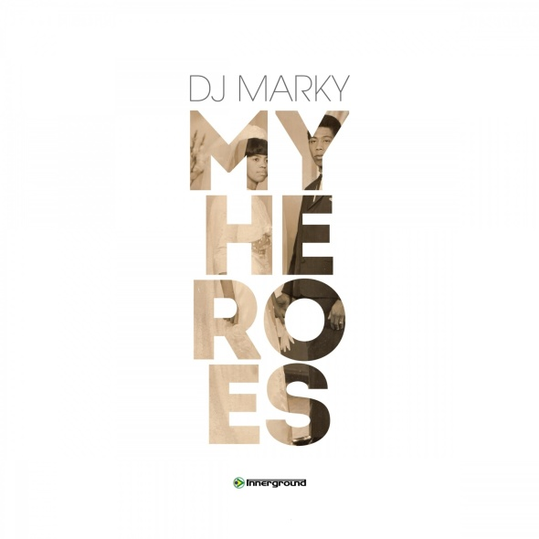 DJ Marky – My Heroes