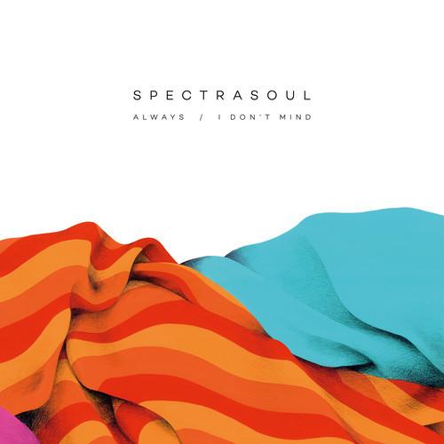Spectrasoul – Always / I Don't Mind