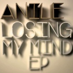Anile – Losing My Mind EP
