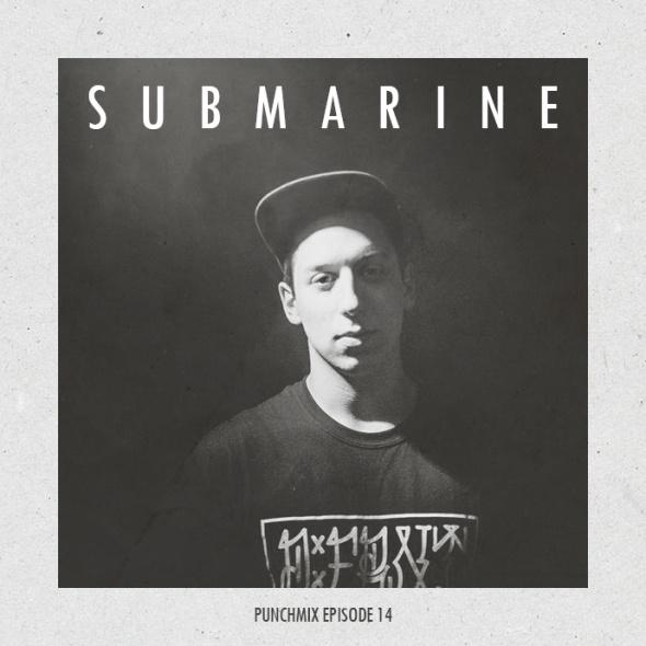 PunchMix Episode 14 – Submarine
