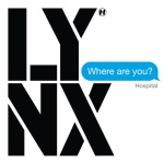 Lynx – Where Are You? EP