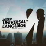 Metrik – Universal Language [NHS262]