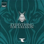 TC – Everything For A Reason