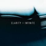 Clarity – Infinite