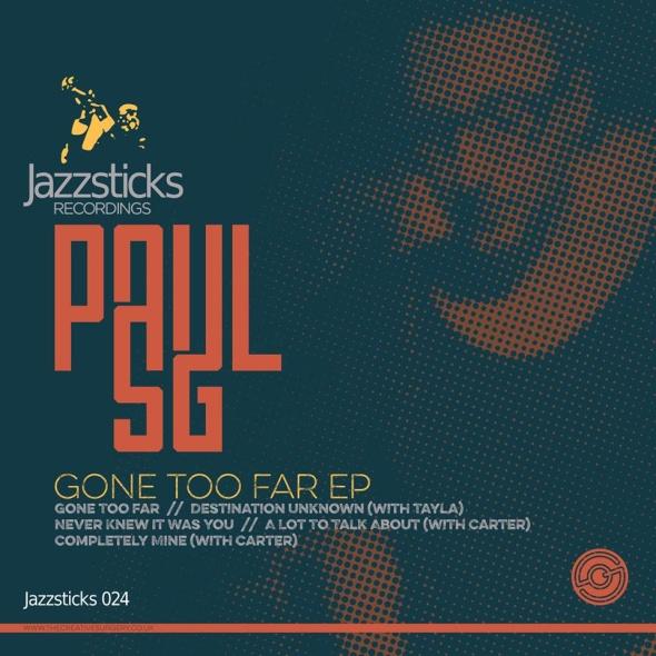 Paul SG – Gone Too Far EP