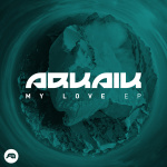 Arkaik – My Love EP