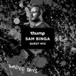 Sam Binga – THUMP Guestmix