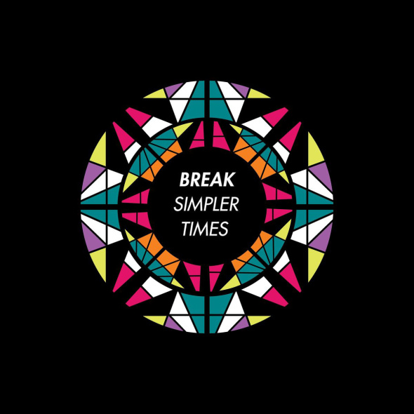 Break – Simpler Times