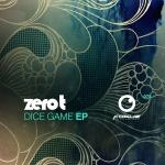 Zero T – Dice Game EP