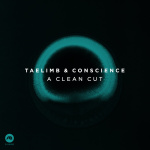 Taelimb & Conscience – A Clean Cut EP