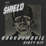 Shield – Horrormovie (Dirty VIP) [Free Download]