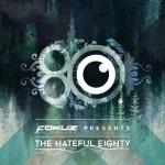 VA – The Hateful Eighty [Fokuz Recordings]