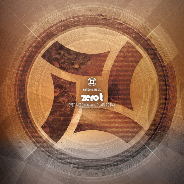 Zero T – Ever Need / Plain As Day [Horizons]