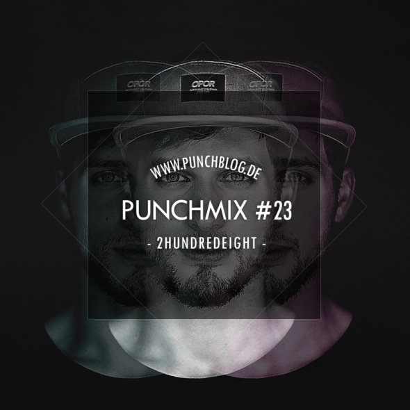 Punchmix Episode 23 – 2HundredEight