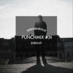 Punchmix Episode 24 – Dubbalot