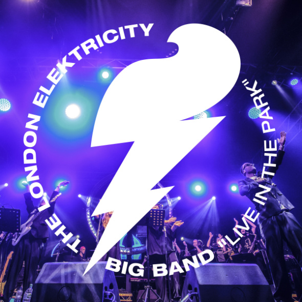 London Elektricity Big Band – Live In The Park