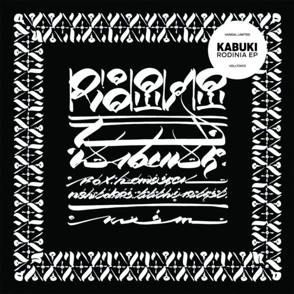 Kabuki – Rodinia EP [Vandal LTD]