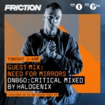 Halogenix – Critical Music DNB60 / BBC Radio1