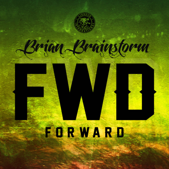 Brian Brainstorm – Forward EP
