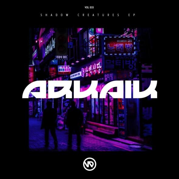 Arkaik – Shadow Creatures EP [Vandal Records]