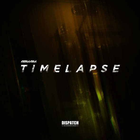 Arkaik – Timelapse EP [Dispatch Recordings]
