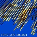 Fracture – 2018Q1