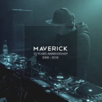 Maverick – 10 Years Anniversary Mix