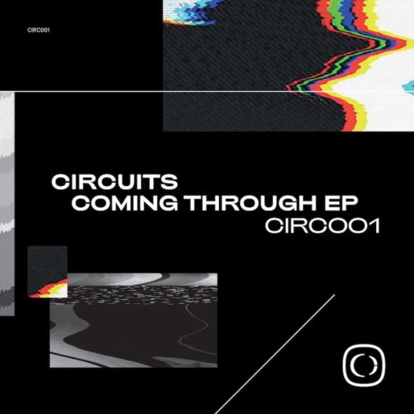 Circuits – Coming Through EP [Critical Music]