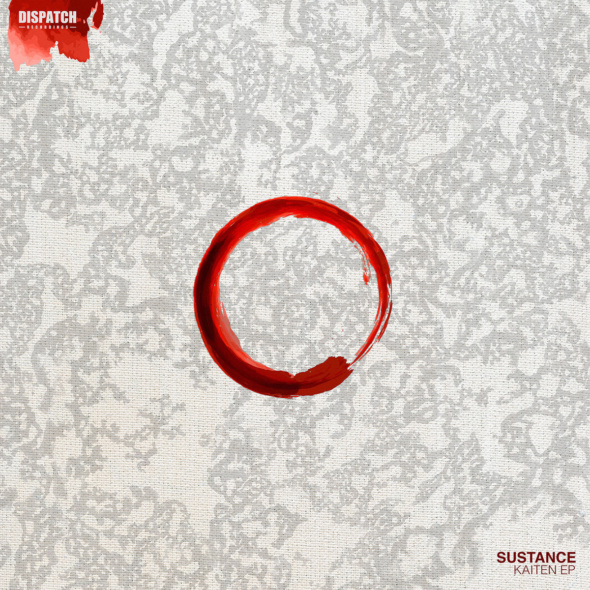 Sustance – Kaiten EP [Dispatch Recordings]