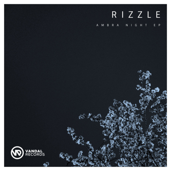 Rizzle – Ambra Nights EP [Vandal Records]
