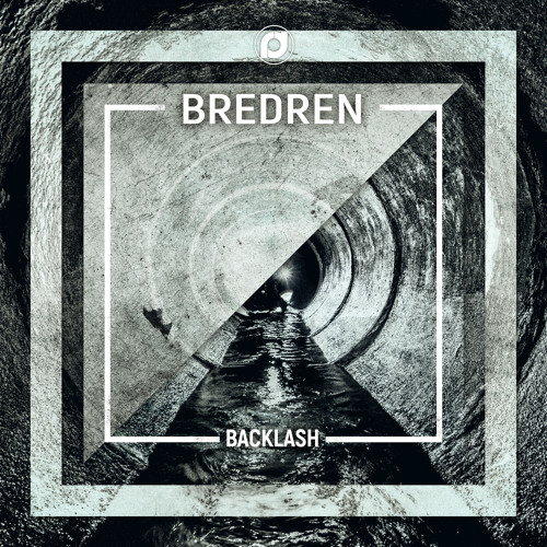 Bredren – The Sewers / Backlash [Demand]