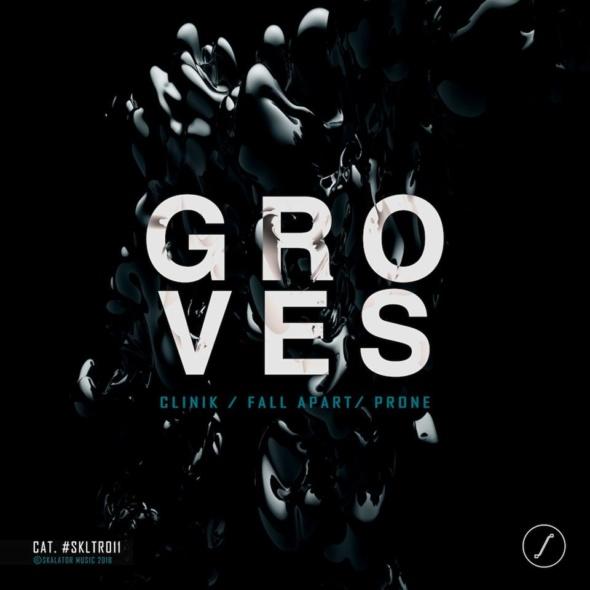Groves – Clinik EP [Skalator Music]