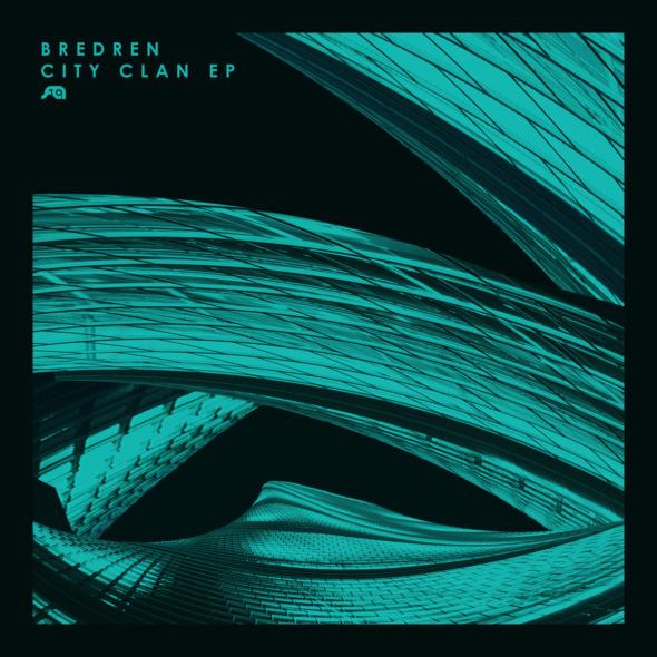 Bredren – City Clan EP [Flexout Audio]