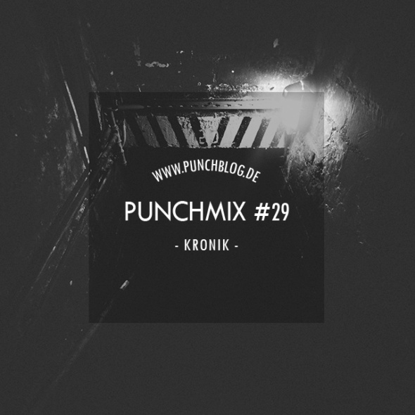 Punchmix Episode 29 – Kronik