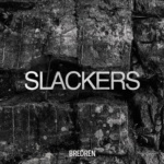 Bredren – Slackers [Free Download]