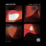 Arcatype – Tape Head EP [Vandal Limited]