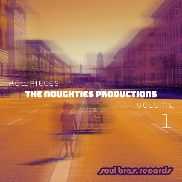 Rowpieces – The Noughties Productions Vol. 1