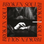 Redeyes – Broken Soul [The North Quarter]