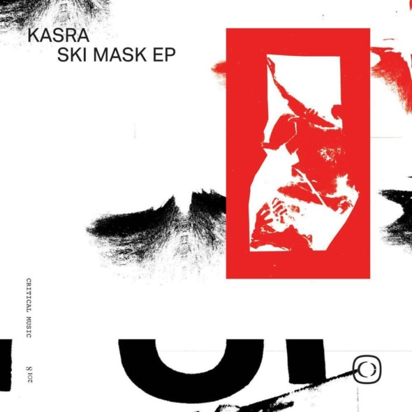 Kasra – Ski Mask EP [Critical Music]