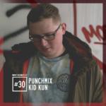Punchmix Episode 30 – Kid Kun