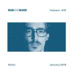 SunAndBass Podcast#79 – Naibu