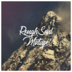 Maverick – RoughSoul Mixtape #2