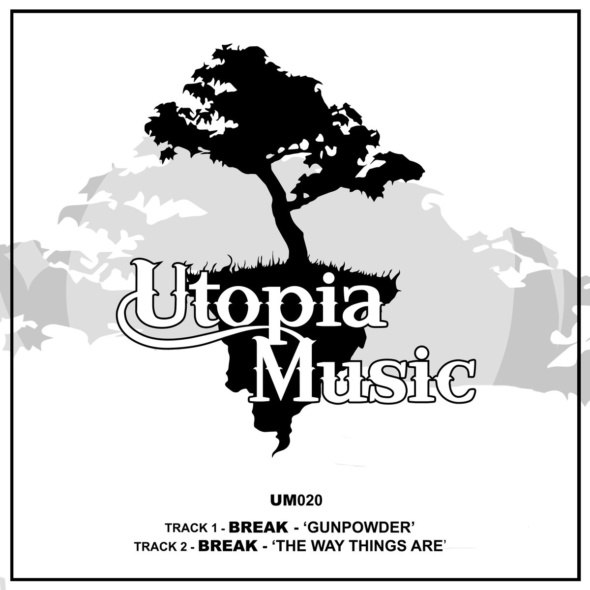 Break – Gunpowder / The Way Things Are [Utopia Music]