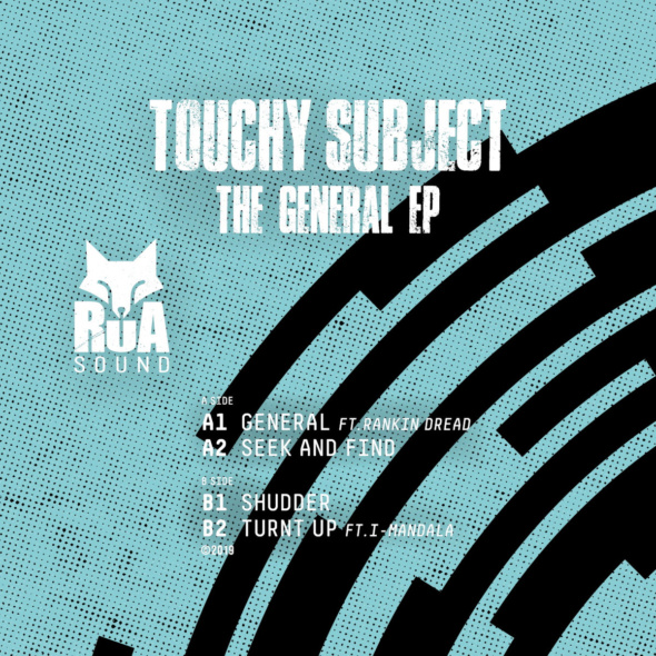 Touchy Subject – The General EP [Rua Sound]