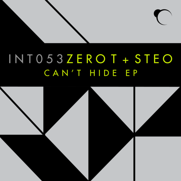 Zero T & Steo – Can't Hide EP [Integral Records]