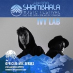 Ivy Lab – Shambala 2019 Mix Series