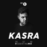 Kasra – BBC Radio 1 Essential Mix 20/07/2019